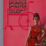[PDF] [EPUB] The Case of the Spurious Spinster (Perry Mason Series Book 64) Download