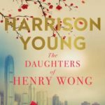 [PDF] [EPUB] The Daughters of Henry Wong Download