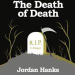 [PDF] [EPUB] The Death of Death (Jude and Firestone Mysteries Book 1) Download