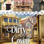[PDF] [EPUB] The Dirty Coven (A Hannah Hickok Witchy Mystery, #1) Download