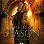 [PDF] [EPUB] The Dry Season (The Lost Fields, #0.5) Download