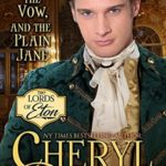 [PDF] [EPUB] The Earl, the Vow, and the Plain Jane (The Lords of Eton Book 2) Download