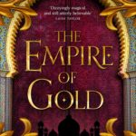 [PDF] [EPUB] The Empire of Gold (The Daevabad Trilogy, #3) Download
