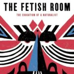 [PDF] [EPUB] The Fetish Room: The Education of a Naturalist Download