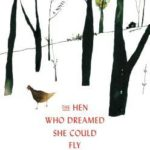 [PDF] [EPUB] The Hen Who Dreamed She Could Fly Download