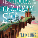 [PDF] [EPUB] The House in the Cerulean Sea Download