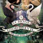 [PDF] [EPUB] The Last Ever After (The School for Good and Evil, #3) Download