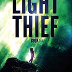 [PDF] [EPUB] The Light Thief: Book 1 Download