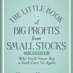 [PDF] [EPUB] The Little Book of Big Profits from Small Stocks + Website: Why You'll Never Buy a Stock Over 0 Again Download