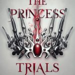 [PDF] [EPUB] The Princess Trials (The Princess Trials, #1) Download