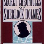 [PDF] [EPUB] The Secret Chronicles of Sherlock Holmes Download