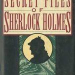 [PDF] [EPUB] The Secret Files of Sherlock Holmes Download