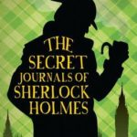 [PDF] [EPUB] The Secret Journals of Sherlock Holmes Download