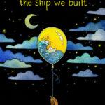 [PDF] [EPUB] The Ship We Built Download