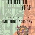 [PDF] [EPUB] The Thirtieth Year: Stories Download