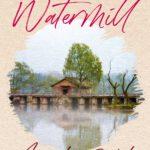 [PDF] [EPUB] The Watermill Download