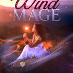 [PDF] [EPUB] The Wind Mage (The Chosen Kings) Part One Download
