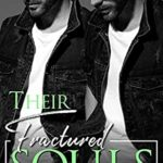 [PDF] [EPUB] Their Fractured Souls (Sons of Lost Souls MC, #6) Download
