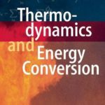 [PDF] Thermodynamics and Energy Conversion Download