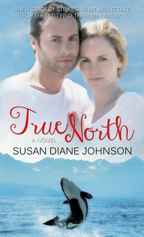 [PDF] [EPUB] True North Download by Susan Diane Johnson