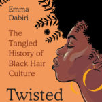 [PDF] [EPUB] Twisted: The Tangled History of Black Hair Culture Download