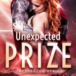 [PDF] [EPUB] Unexpected Prize (Unexpected, #0.5) Download