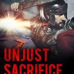 [PDF] [EPUB] Unjust Sacrifice (Clay Warrior Stories Book 11) Download