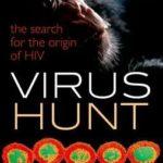 [PDF] [EPUB] Virus Hunt: The Search for the Origin of HIV Download