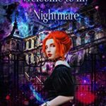 [PDF] [EPUB] Welcome To My Nightmare (Academy of Broken Dreams Book 1) Download
