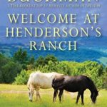 [PDF] [EPUB] Welcome at Henderson's Ranch (Henderson's Ranch, #3) Download