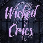 [PDF] [EPUB] Wicked Cries: Book 1 in the Wicked Cries Series Download