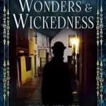 [PDF] [EPUB] Wonders and Wickedness (The Victorian Detectives Book 5) Download