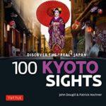 [PDF] [EPUB] 100 Kyoto Sights: Discover the  Real  Japan Download