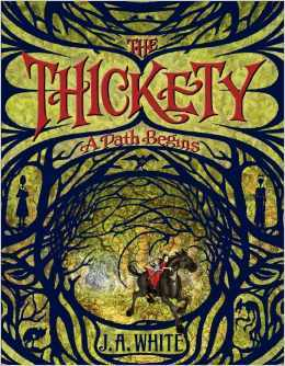 [PDF] [EPUB] A Path Begins (The Thickety, #1) Download by J.A.    White