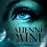 [PDF] [EPUB] Alienne Mine (Dinosaurian Time Travel, #0.5) Download