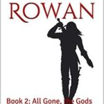 [PDF] [EPUB] All Gone, the Gods (Red Rowan #2) Download