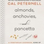 [PDF] [EPUB] Almonds, Anchovies, and Pancetta: A Vegetarian Cookbook, Kind Of Download