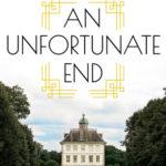 [PDF] [EPUB] An Unfortunate End Download