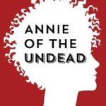 [PDF] [EPUB] Annie of the Undead Download