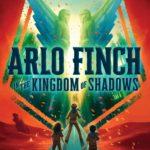 [PDF] [EPUB] Arlo Finch in the Kingdom of Shadows (Arlo Finch, #3) Download