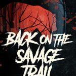 [PDF] [EPUB] Back On The Savage Trail (Ghost Bear Book 2) Download