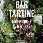 [PDF] [EPUB] Bar Tartine: Techniques and Recipes Download