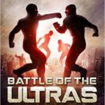 [PDF] [EPUB] Battle of the ULTRAs (The Last Hero, #3) Download