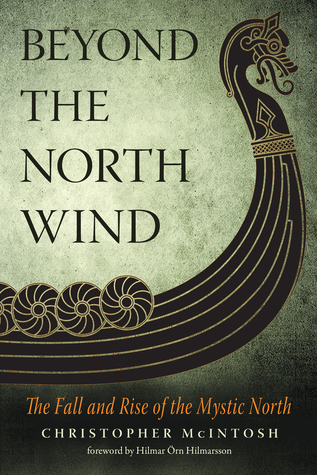 [PDF] [EPUB] Beyond the North Wind: The Fall and Rise of the Mystic North Download by Christopher McIntosh