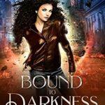 [PDF] [EPUB] Bound to Darkness (Shadow Bound Book 1) Download