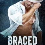 [PDF] [EPUB] Braced (The Brody Brothers, #2) Download