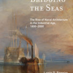 [PDF] [EPUB] Bridging the Seas: The Rise of Naval Architecture in the Industrial Age, 1800-2000 Download