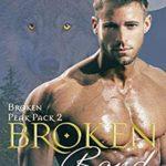 [PDF] [EPUB] Broken Bond (Broken Peak Pack Book 2) Download