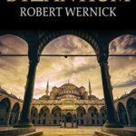 [PDF] [EPUB] Byzantium by Robert Wernick Download