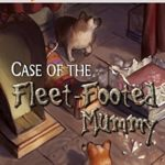 [PDF] [EPUB] Case of the Fleet-Footed Mummy (Corgi Case Files, #2) Download
